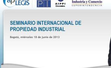 Seminario Internacional de Propiedad Industrial (18 de Junio de 2013)
