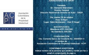 """Tertulia  """"Proyectos de Ley de Derecho de Autor y Trámites Jurisdiccionales de la DNDA"""" (29 de octubre de 2013)"""