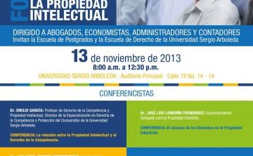 """Foro """"LA PROTECCIÓN DE LA COMPETENCIA, EL CONSUMO Y LA PROPIEDAD INTELECTUAL"""" (13 de noviembre de 2013)"""