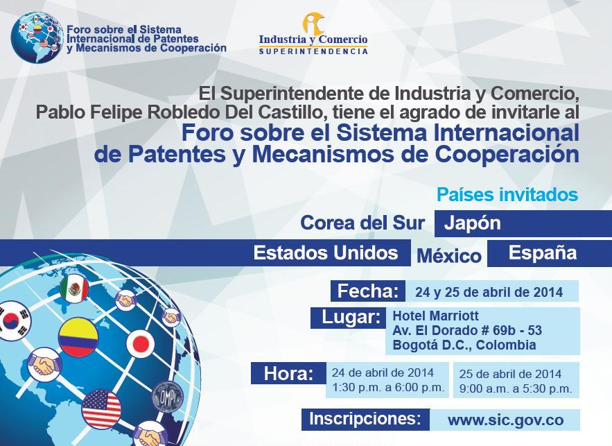 Foro sobre el Sistema Internacional de Patentes y Mecanismos de Cooperación (Abril 24 y 25 de 2014)