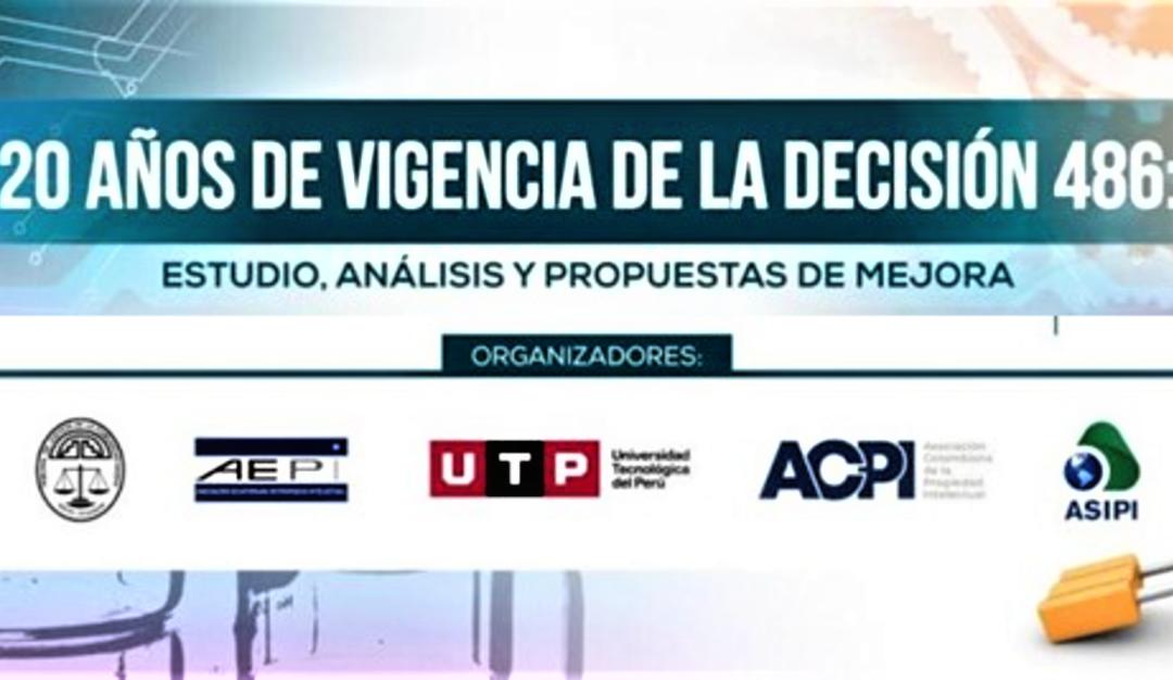 20 años de entrada en vigencia de la Decisión 486 de la Comisión de la Comunidad Andina